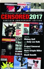 CENSORED 2017, FORTIETH ANNIVERSARY EDITION