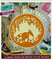 WILDERNESS: Make It by Hand Papercut