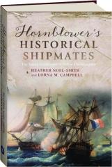 HORNBLOWER'S HISTORICAL SHIPMATES: The Young Gentlemen of Pellew's <I>Indefatigable</I>