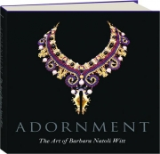 ADORNMENT: The Art of Barbara Natoli Witt