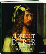 ALBRECHT DURER: Masters of German Art