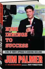 JIM PALMER: Nine Innings to Success