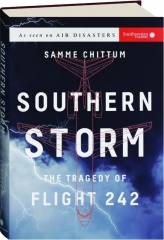 SOUTHERN STORM: The Tragedy of Flight 242