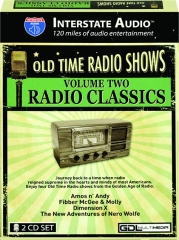 OLD TIME RADIO SHOWS, VOLUME TWO: Radio Classics