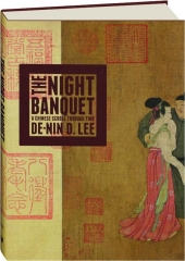 THE NIGHT BANQUET: A Chinese Scroll Through Time