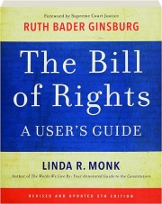 THE BILL OF RIGHTS, FIFTH EDITION: A User's Guide