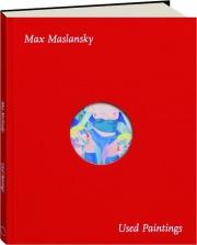 USED PAINTINGS: Max Maslansky