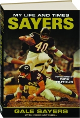 SAYERS: My Life and Times