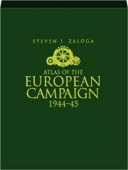 ATLAS OF THE EUROPEAN CAMPAIGN 1944-45