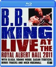 B.B KING: Live at the Royal Albert Hall 2011