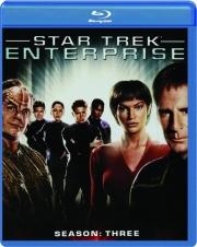 STAR TREK ENTERPRISE: Season Three