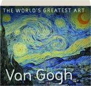 VAN GOGH: The World's Greatest Art