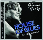 STEVIE NICKS: House of Blues