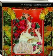 ART NOUVEAU: Masterpieces of Art