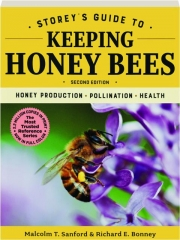STOREY'S GUIDE TO KEEPING HONEY BEES, SECOND EDITION