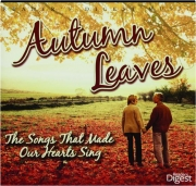 AUTUMN LEAVES: The Songs That Made Our Hearts Sing