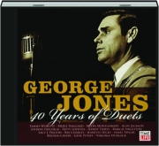 GEORGE JONES: 40 Years of Duets