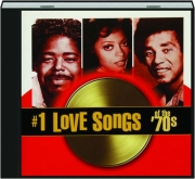 #1 LOVE SONGS OF THE '70S