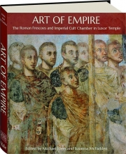 ART OF EMPIRE: The Roman Frescoes and Imperial Cult Chamber in Luxor Temple