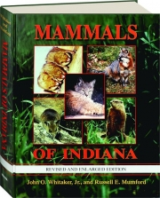 MAMMALS OF INDIANA, REVISED EDITION