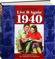 GOOD OLD DAYS LIVE IT AGAIN 1940