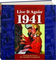 GOOD OLD DAYS LIVE IT AGAIN 1941