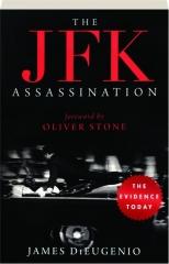 THE JFK ASSASSINATION, REVISED