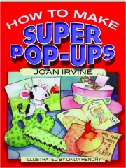 HOW TO MAKE SUPER POP-UPS
