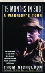 15 MONTHS IN SOG: A Warrior's Tour