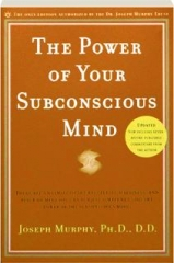 THE POWER OF YOUR SUBCONSCIOUS MIND, REVISED