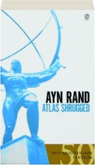 ATLAS SHRUGGED, 50TH ANNIVERSARY EDITION