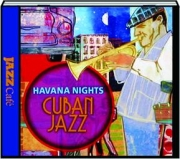 HAVANA NIGHTS: Cuban Jazz