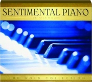 SENTIMENTAL PIANO: The Gold Collection