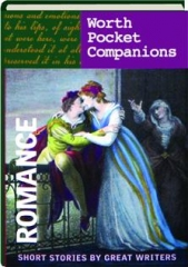 ROMANCE: Short Stories by Great Writers