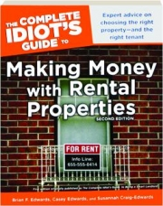 THE COMPLETE IDIOT'S GUIDE TO MAKING MONEY WITH RENTAL PROPERTIES, SECOND EDITION