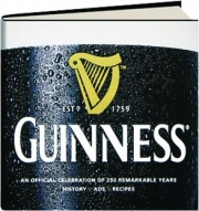 GUINNESS: An Official Celebration of 250 Remarkable Years