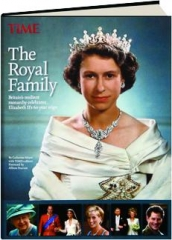 THE ROYAL FAMILY: Britain's Resilient Monarchy Celebrates Elizabeth II's 60-Year Reign