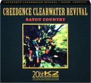 CREEDENCE CLEARWATER REVIVAL: Bayou Country