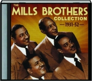 THE MILLS BROTHERS COLLECTION, 1931-52