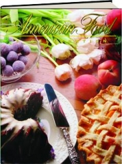 AMERICAN FOOD: A Celebration