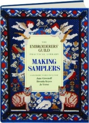 MAKING SAMPLERS: The Embroiderers' Guild Practical Library