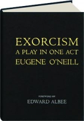 EXORCISM: A Play in One Act