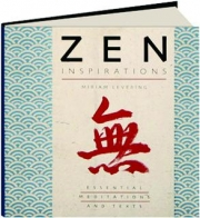 ZEN INSPIRATIONS: Essential Meditations and Texts