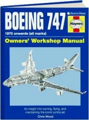 BOEING 747: Owners' Workshop Manual
