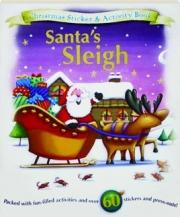 SANTA'S SLEIGH: Christmas Sticker & Activity Book