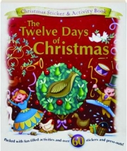 THE TWELVE DAYS OF CHRISTMAS: Christmas Sticker & Activity Book