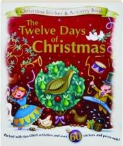 THE TWELVE DAYS OF CHRISTMAS: Christmas Sticker & Activity Book
