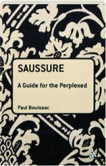 SAUSSURE: A Guide for the Perplexed