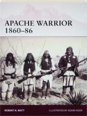 APACHE WARRIOR 1860-86: Warrior 172