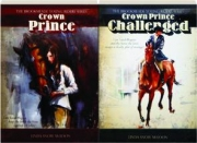 CROWN PRINCE / CROWN PRINCE CHALLENGED